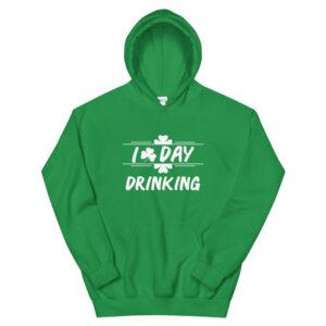 I Love Day Drinking ( Irish)  Unisex Hoodie