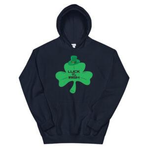 Luck Of The Irish Unisex Hoodie