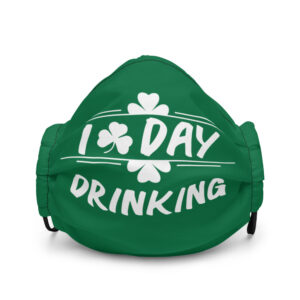 I Love Day Drinking  Premium face mask
