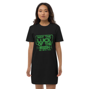 May The Luck Of The Irish Be With You Organic cotton t-shirt dress