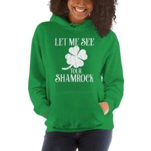 Let Me See Your Shamrock Unisex Hoodie