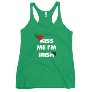 Kiss Me I'm Irish Women's Racerback Tank